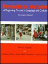 French in Action: A Beginning Course in Language and Culture: Textbook (Yale Language Series) - Pierre J. Capretz