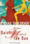 Quiet Flows the Don - Mikhail Sholokhov
