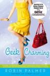 Geek Charming - Robin Palmer