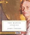 The Maples Stories - John Updike, Peter Van Norden