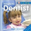 Going to the Dentist [With Over 30 Stickers] - Dawn Sirett, Jennifer Quasha, Howard Shooter