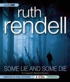 Some Lie and Some Die - Ruth Rendell, Nigel Anthony