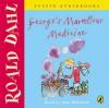George's Marvellous Medicine - Roald Dahl, June Whitfield