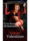 Velvet Valentines: 1 - V.J. Summers, Sierra Summers