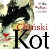 Chiński kot - Iwona Kiuru, Maria Ekier, Mika Waltari