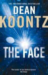 The Face. Dean Koontz - Dean Koontz