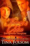 Thomas's Choice - Tina Folsom
