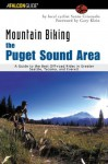 Mountain Biking the Puget Sound Area: A Guide to the Best Off-Road Rides in Greater Seattle, Tacoma, and Everett (Regional Mountain Biking Series) - Santo Criscuolo, Gary Klein, Nancy Freeborn
