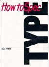 How to Spec Type - Alex W. White