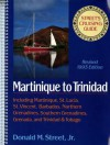 Street's Cruising Guide to the Eastern Caribbean: Martinique to Trinidad - Donald M. Street Jr.