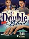 Double Blind - Heidi Cullinan