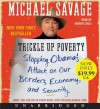 Trickle Up Poverty Low Price CD: Trickle Up Poverty Low Price CD - Michael Savage, Robert Louis