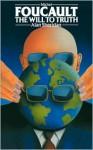 Michel Foucault: The Will to Truth - Alan Sheridan