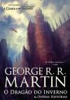 O Dragão do Inverno & Outras Histórias - Luís Santos, Jorge Colaço, George R.R. Martin