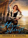 Heroes Adrift (Hero Series, #3) - Moira J. Moore