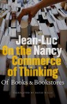 On the Commerce of Thinking - Jean-Luc Nancy, David Wills