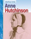 Anne Hutchinson - Elizabeth Raum, Jennifer Blizin Gillis, Rick Burke