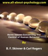 Some Issues Concerning the Control of Human Behavior - Carl R. Rogers, B.F. Skinner