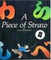 A Piece of Straw - Helen Smith, Junko Morimoto