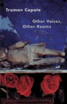 Other Voices Other Rooms - Truman Capote