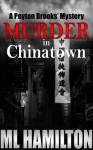 Murder in Chinatown - M.L. Hamilton