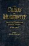 The Crisis of Modernity: Karel Kosik's Essays and Observations from the 1968 Era - James H. Satterwhite