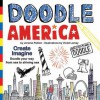 Doodle America: Create. Imagine. Doodle Your Way from Sea to Shining Sea. - Jerome Pohlen, Violet Lemay