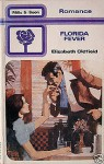 Florida Fever - Elizabeth Oldfield