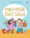 Max and Millie Start School - Felicity Brooks