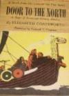 Door to the North: A Saga of Fourteenth Century America - Elizabeth Coatsworth