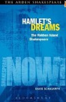 Hamlet's Dreams: The Robben Island Shakespeare - David Schalkwyk