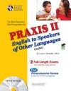 PRAXIS II English to Speakers of Other Languages (0360) - Luis A. Rosado, PRAXIS