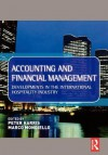Accounting And Financial Management: Developments In The International Hospitality Industry - Peter Harris, Marco Mongiello