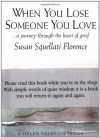 When You Lose Someone You Love (Journeys) - Helen Exley