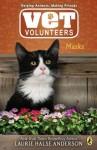 Masks (Vet Volunteers, #11) - Laurie Halse Anderson