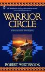 Warrior Circle - Robert Westbrook