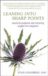 Leaning into Sharp Points: Practical Guidance and Nurturing Support for Caregivers - Stan Goldberg