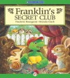 Franklin's Secret Club - Paulette Bourgeois, Brenda Clark