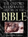 The Oxford Illustrated History of the Bible (Oxford illustrated histories) - J.W. Rogerson