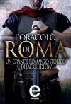 L'oracolo di Roma (eNewton Narrativa) (Italian Edition) - Jack Ludlow