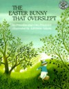 The Easter Bunny That Overslept - Priscilla Friedrich, Otto Friedrich, Adrienne Adams
