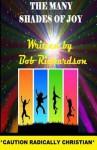 The Many Shades of Joy - Bob Richardson