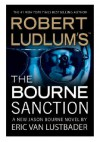 The Bourne Sanction - Eric Van Lustbader