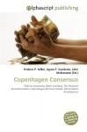 Copenhagen Consensus - Frederic P. Miller, Agnes F. Vandome, John McBrewster
