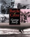 Battle Of Crete, The - George Forty