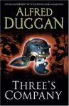 Three's Company - Alfred Duggan
