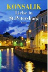 Liebe in St. Petersburg - Heinz G. Konsalik