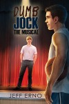 Dumb Jock: The Musical - Jeff Erno