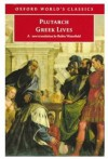 Greek Lives - Plutarch, Philip A. Stadter, Robin A.H. Waterfield