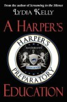 A Harper's Education - Lydia Kelly